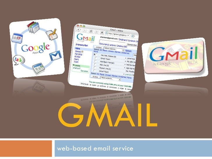 GMAIL  web-based email service