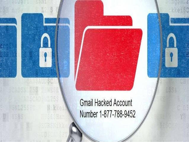Gmail Hacked Account Number 1- 877-788- 9452