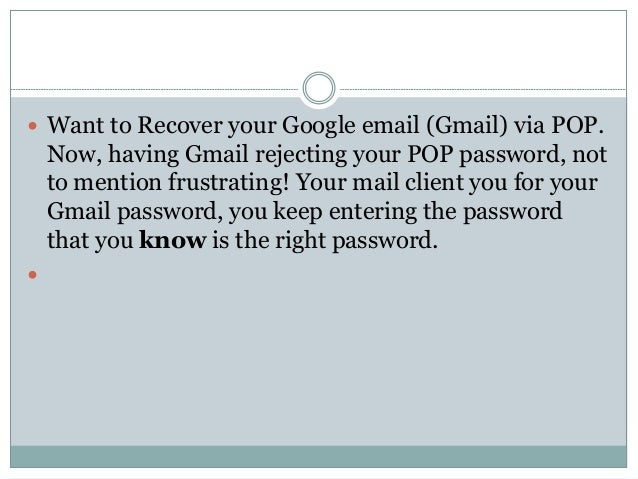 Gmail Technical Support 1-844-282-6955 Gmail Password Reset Not working Slide 2