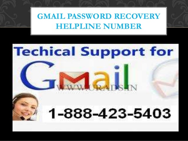 GMAIL PASSWORD RECOVERY HELPLINE NUMBER