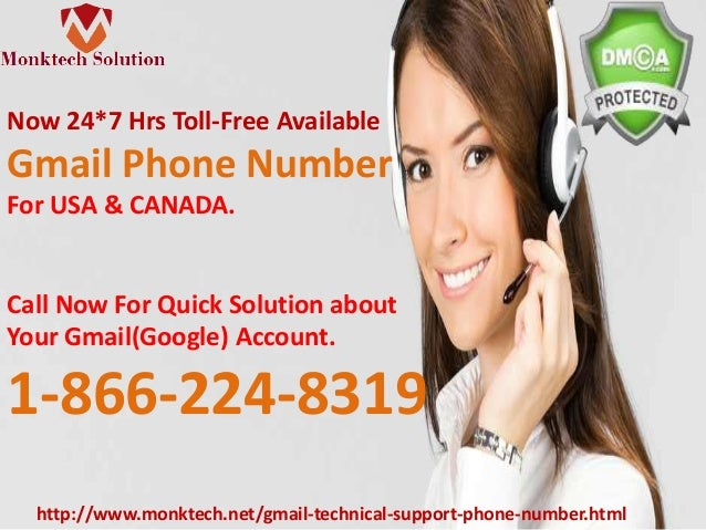 Now 24*7 Hrs Toll-Free Available Gmail Phone Number For USA & CANADA. Call Now For Quick Solution about Your Gmail(Google)...