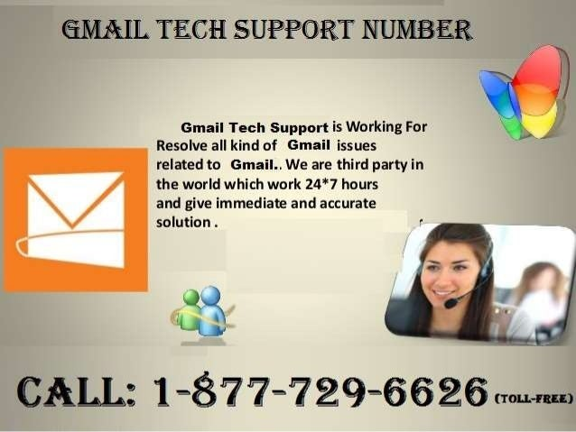 Gmail Tech Support Number 1-877-729-6626- A sensible thanks to Tackle Your Hitches Slide 3