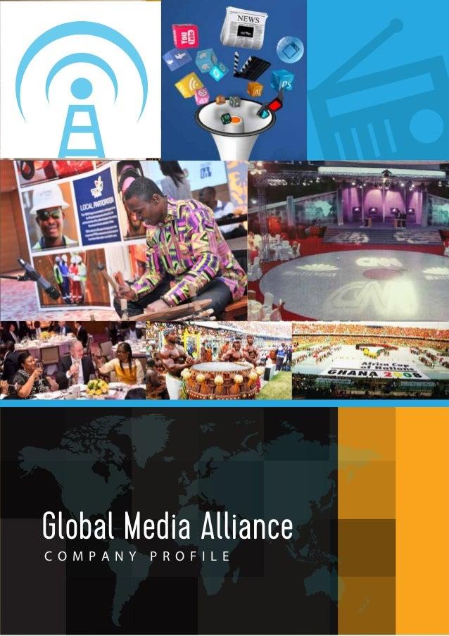 C O M P A N Y P R O F I L E Global Media Alliance