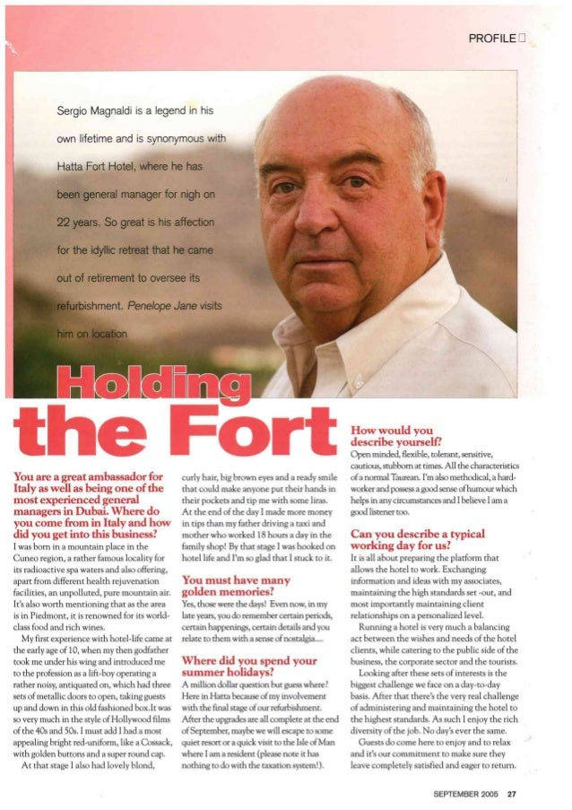 PROFILE lg  Sergio Magnaldi is a legend in his own lifetime and is synonymous with Hatta Fort Hotel,  where he has been ge...