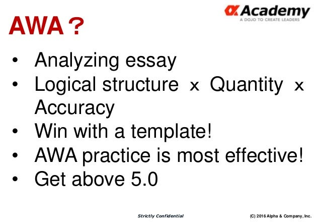 gmat awa essay structure How to write an awa essay like ernest hemingway another example of an awa essay: and there's also a set of sample essays and prompts in the gmat official.