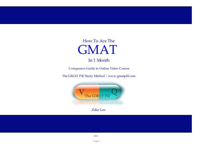 HowToAceThe         GMAT                In1Month   CompanionGuidetoOnlineVideoCourseTheGMATPillStudyMethod...