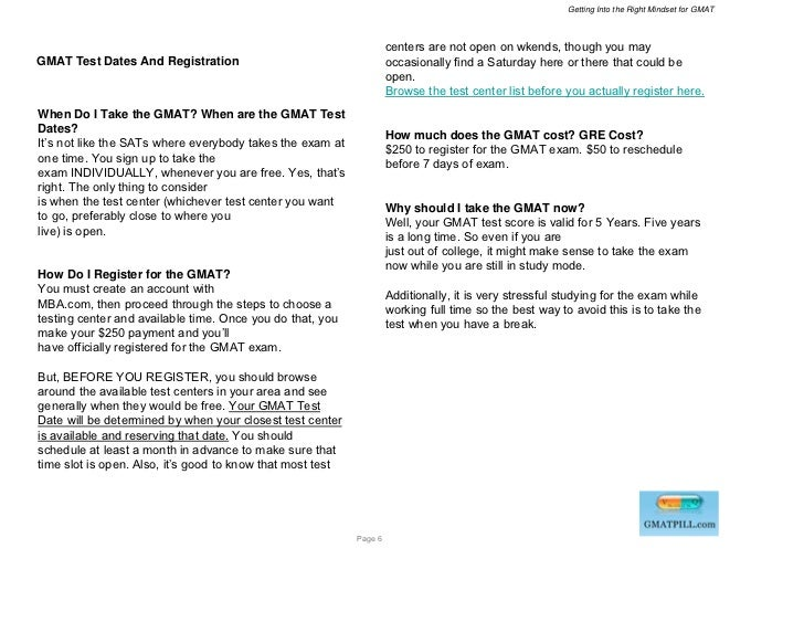 Getting Into the Right Mindset for GMAT                                                                     centers are no...