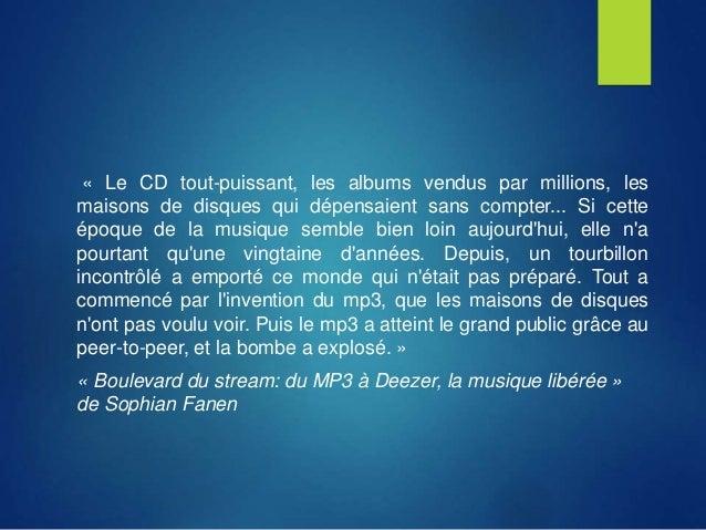 « Le CD tout-puissant, les albums vendus par millions, les maisons de disques qui dépensaient sans compter... Si cette épo...