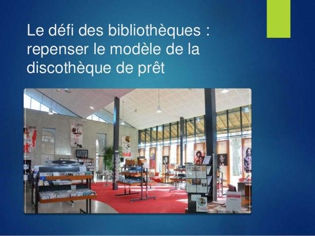 Le défi des bibliothèques : repenser le modèle de la discothèque de prêt