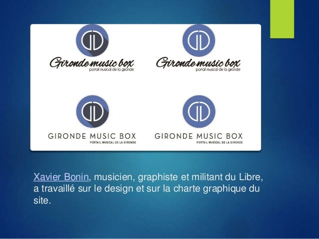 Xavier Bonin, musicien, graphiste et militant du Libre, a travaillé sur le design et sur la charte graphique du site.