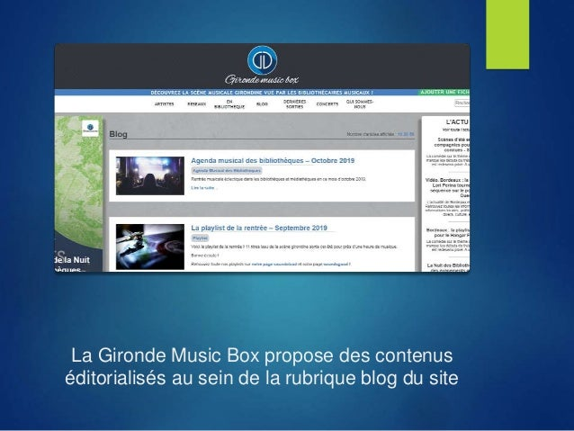 La Gironde Music Box propose des contenus éditorialisés au sein de la rubrique blog du site