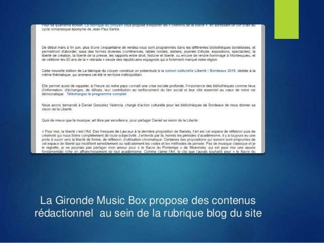 La Gironde Music Box propose des contenus rédactionnel au sein de la rubrique blog du site