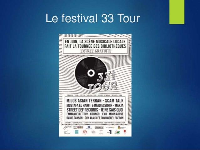 Le festival 33 Tour