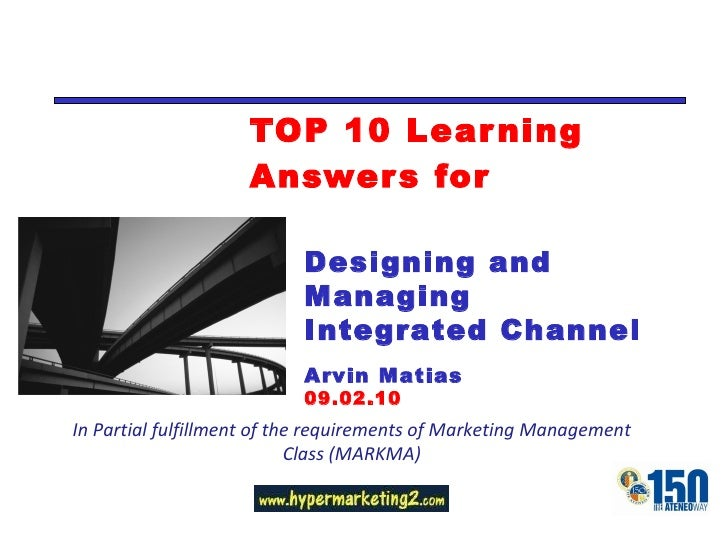 TOP 10 Learning Answers for In Partial fulfillment of the requirements of Marketing Management Class (MARKMA) Designing an...