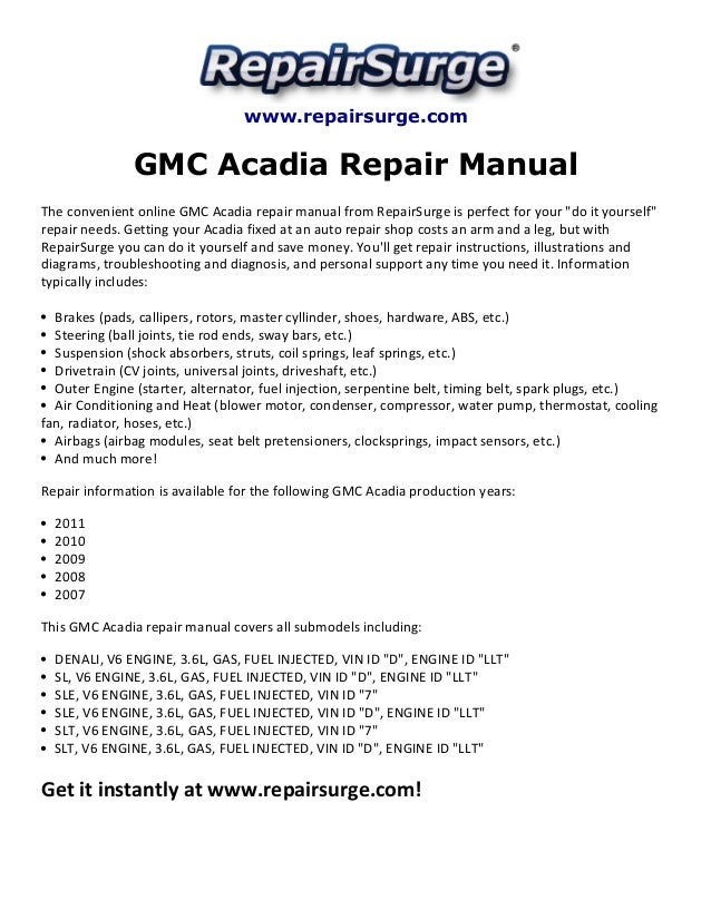 gmc acadia repair manual 2007 2011 rh slideshare net 2007 gmc acadia service manual 2007 gmc acadia slt owners manual