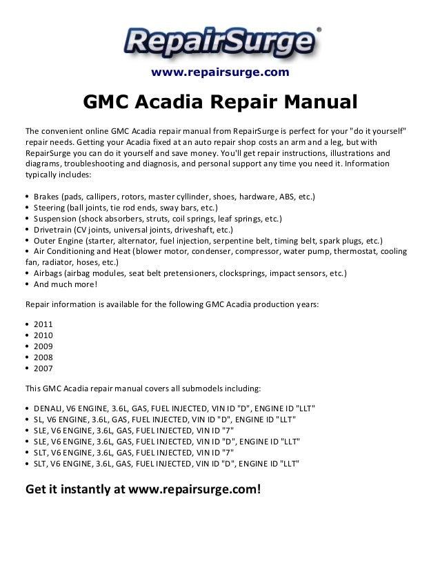 gmc acadia repair manual 2007 2011 rh slideshare net 2008 Acadia Interior 2008 gmc acadia owner's manual