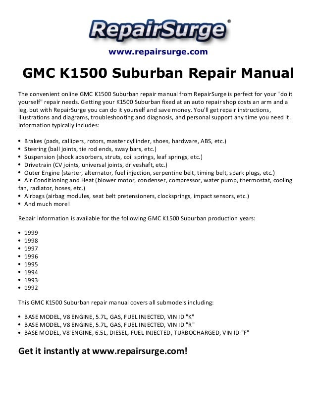 GMC K1500 Suburban Repair Manual 19921999. Repairsurge GMC K1500 Suburban Repair Manual The Convenient Online. Wiring. 1992 K1500 Engine Diagram At Scoala.co
