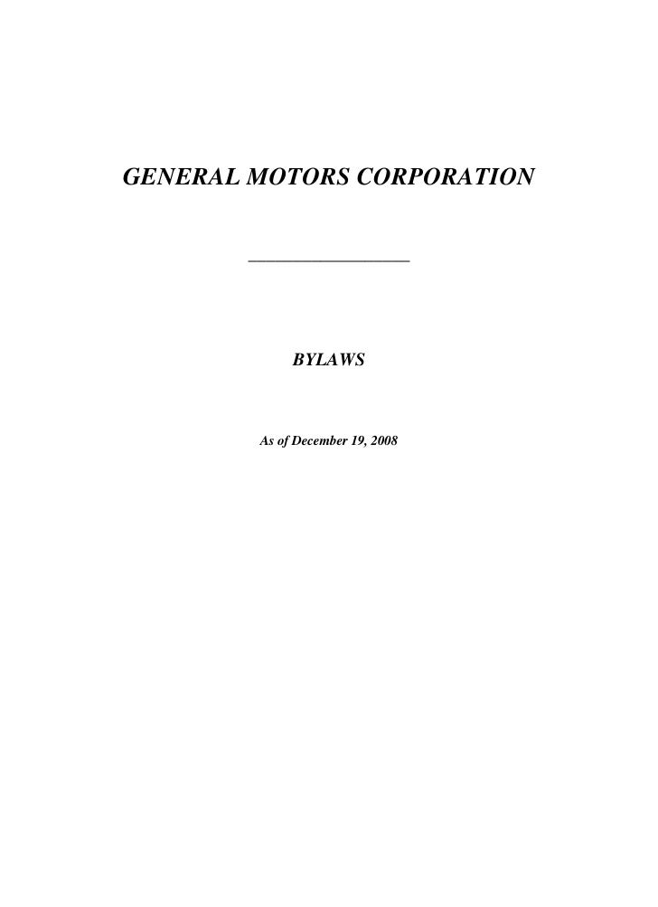 GENERAL MOTORS CORPORATION         __________________                  BYLAWS            As of December 19, 2008