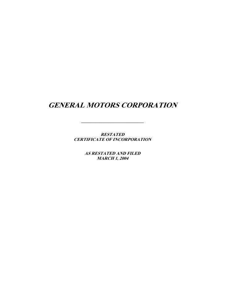 GENERAL MOTORS CORPORATION        _____________________________                  RESTATED      CERTIFICATE OF INCORPORATIO...