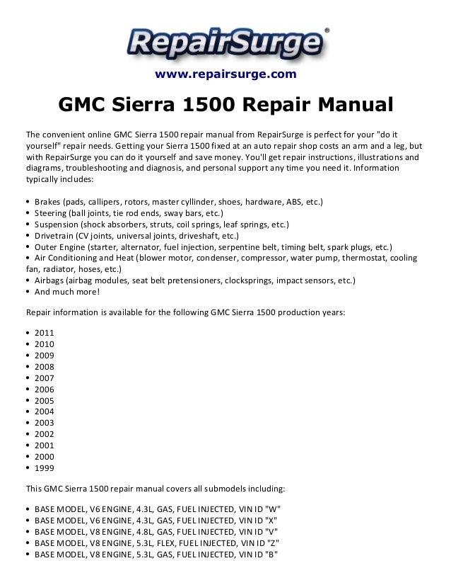 GMC Sierra 1500 Repair Manual 19992011. Repairsurge GMC Sierra 1500 Repair Manual The Convenient Online. Wiring. 5 3l Vortec Engine Diagram Manual At Scoala.co