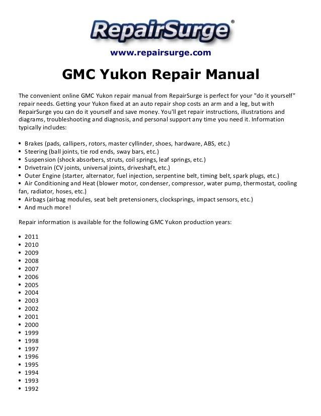 gmc yukon repair manual 1992 2011 rh slideshare net Freeze Plug Location 1999 GMC Yukon A Body for a 1999 GMC Yukon