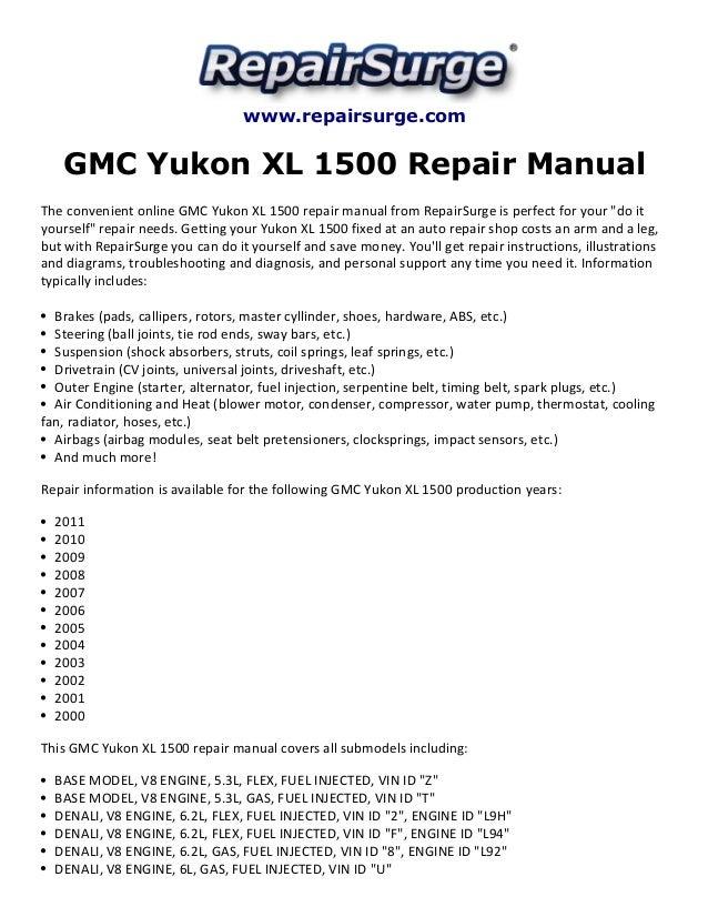 gmc yukon xl 1500 repair manual 2000 2011 rh slideshare net 2004 GMC Yukon XL 2500 2007 gmc yukon slt manual