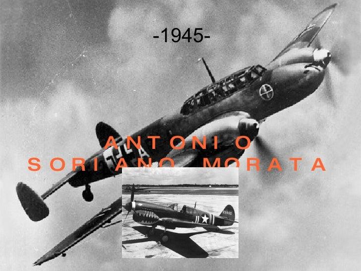 -1945- ANTONIO SORIANO MORATA