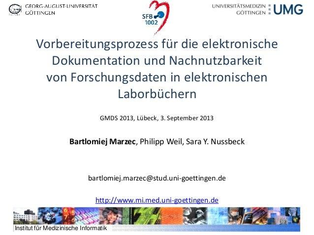 http://www.mi.med.uni-goettingen.de  Institut für Medizinische Informatik  Vorbereitungsprozess für die elektronische Doku...