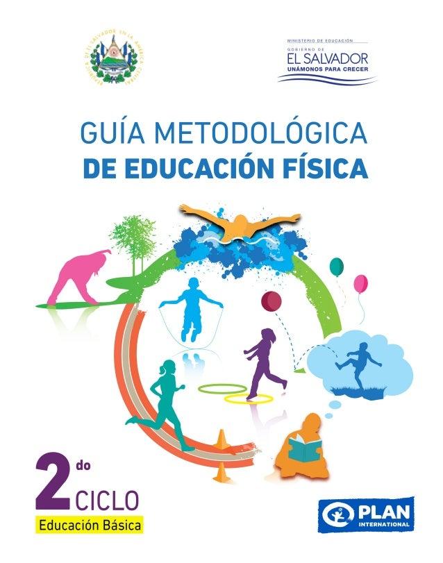 GUÍA METODOLÓGICA DE EDUCACIÓN FÍSICA para Segundo Ciclo de Educación Básica