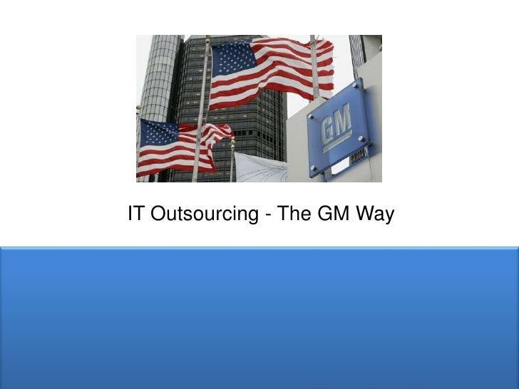 IT Outsourcing - The GM Way