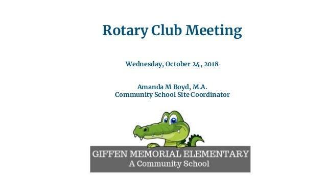 Rotary Club Meeting Wednesday, October 24, 2018 Amanda M Boyd, M.A. Community School Site Coordinator