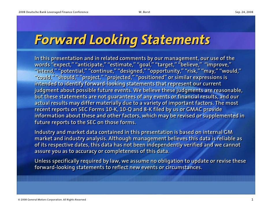 2008 Deutsche Bank Leveraged Finance Conference          W. Borst                             Sep. 24, 2008               ...