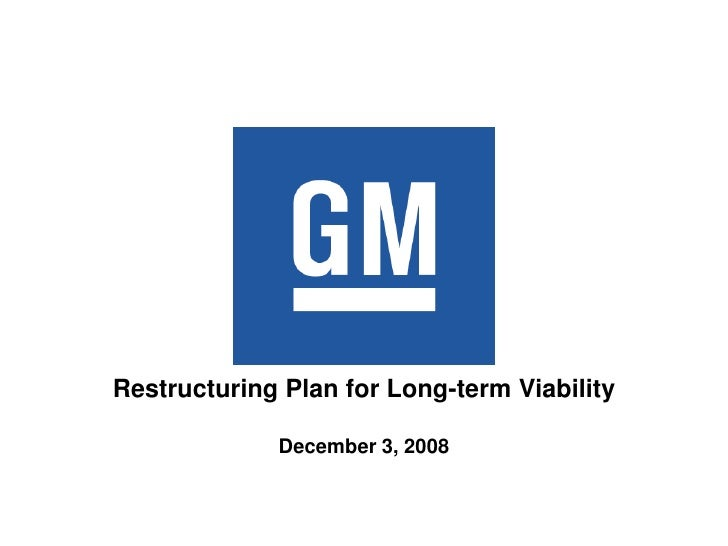 Restructuring Plan for Long-term Viability               December 3, 2008