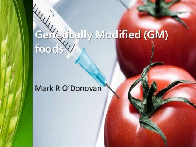 Genetically Modified Gm Foods Presentation 2016