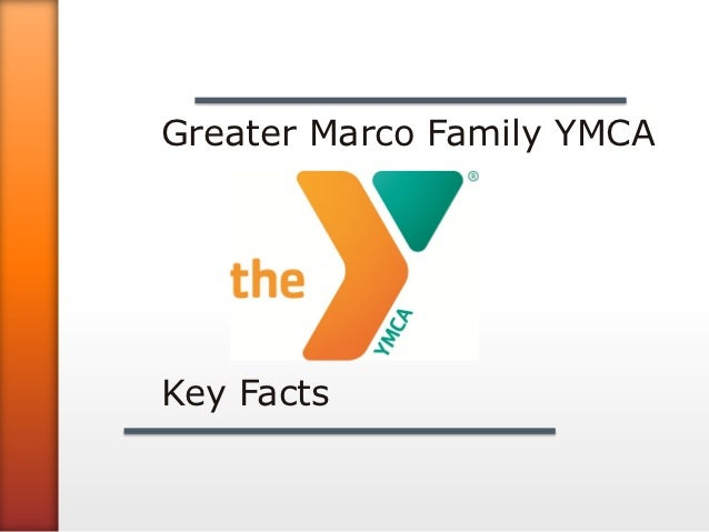 Greater Marco Family YMCAKey Facts
