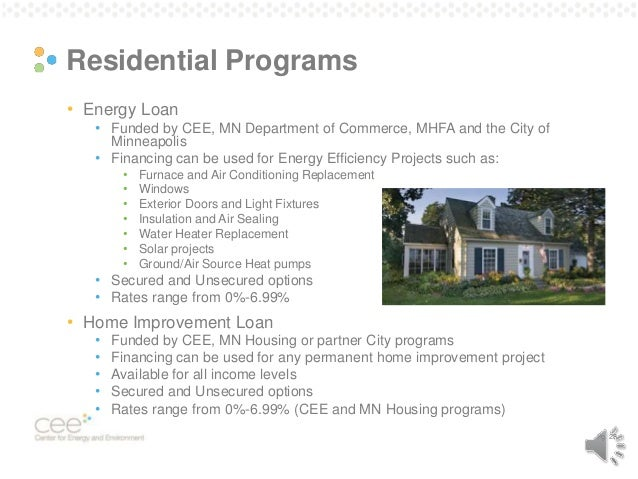 efficiency projects  28  Pg  28 Residential Programs   Energy Loan. The Changing Electric System and Energy Efficiency s Promise to Keep