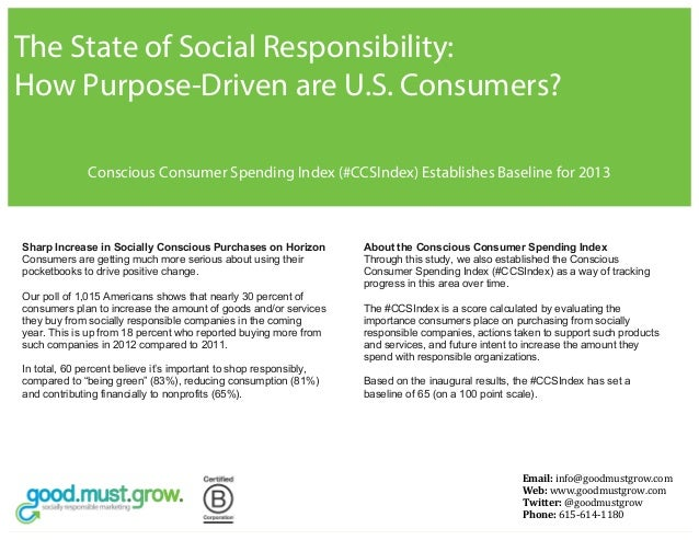 The State of Social Responsibility:How Purpose-Driven are U.S. Consumers?              Conscious Consumer Spending Index (...