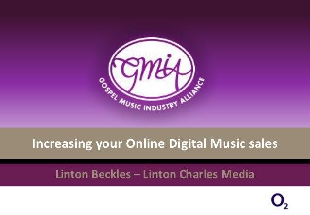 Increasing your Online Digital Music sales   Linton Beckles – Linton Charles Media