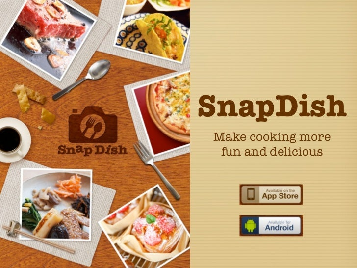 SnapDishMake cooking more fun and delicious