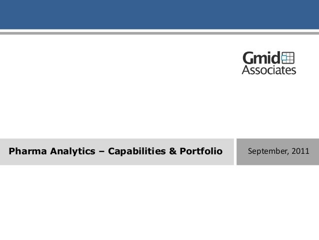 September, 2011Pharma Analytics – Capabilities & Portfolio