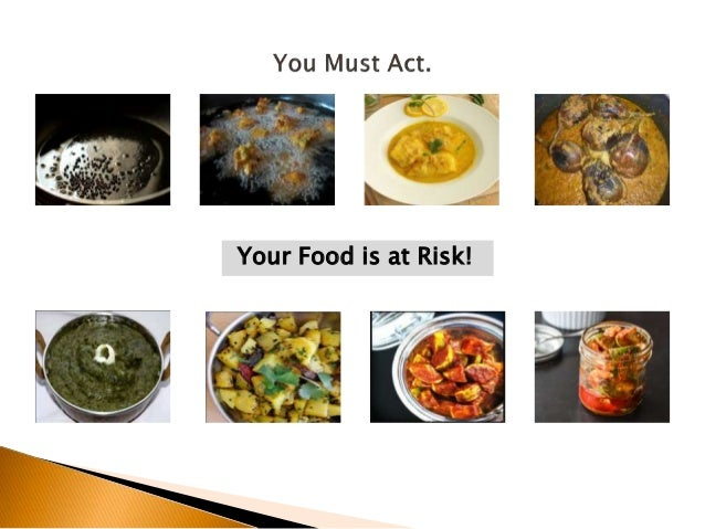 Your Food is at Risk!