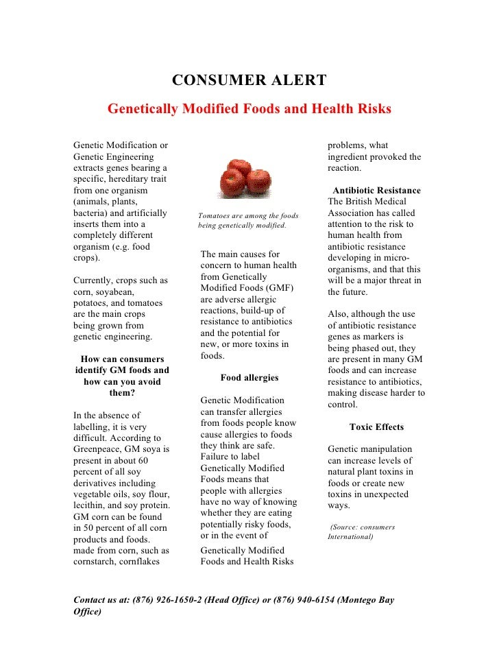 CONSUMER ALERT          Genetically Modified Foods and Health Risks  Genetic Modification or                              ...