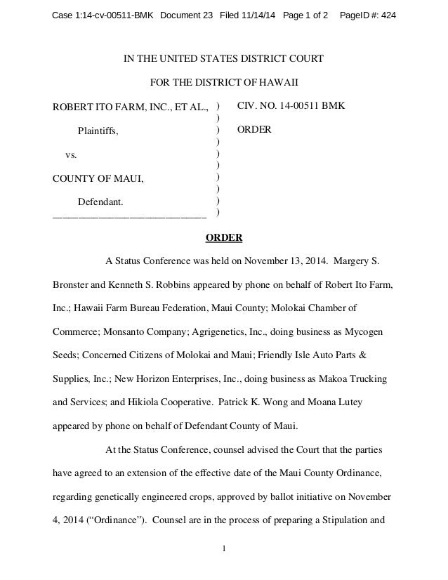 1 IN THE UNITED STATES DISTRICT COURT FOR THE DISTRICT OF HAWAII ROBERT ITO FARM, INC., ET AL., Plaintiffs, vs. COUNTY OF ...