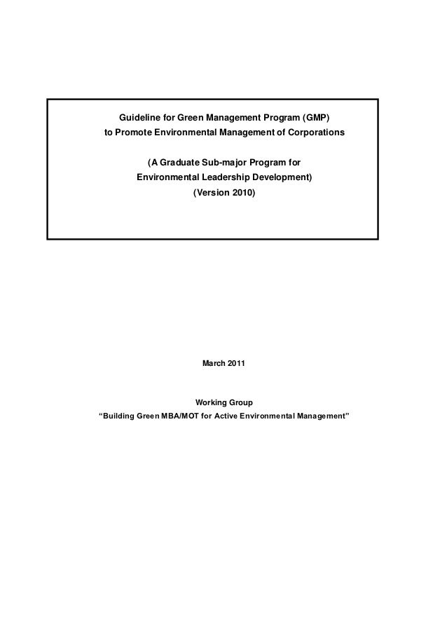 Guideline for Green Management Program (GMP) to Promote Environmental Management of Corporations           (A Graduate Sub...