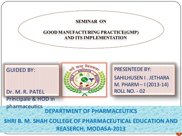 GUIDED BY:  PRESENTEDE BY: SAHILHUSEN I . JETHARA M. PHARM – I (2013-14) ROLL NO. - 02  Dr. M. R. PATEL Principale & HOD i...