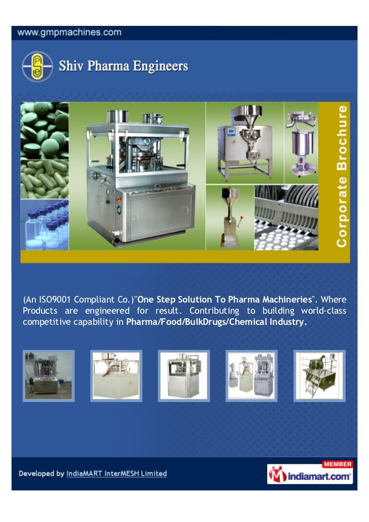 "(An ISO9001 Compliant Co.)""One Step Solution To Pharma Machineries"". WhereProducts are engineered for result. Contributing..."