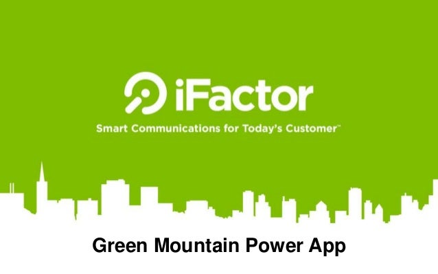 Green Mountain Power >> Green Mountain Power Mobile App