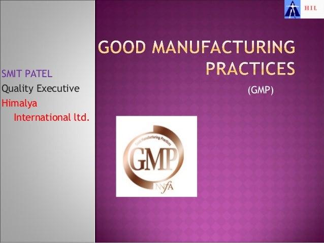 SMIT PATELQuality Executive      (GMP)Himalya  International ltd.