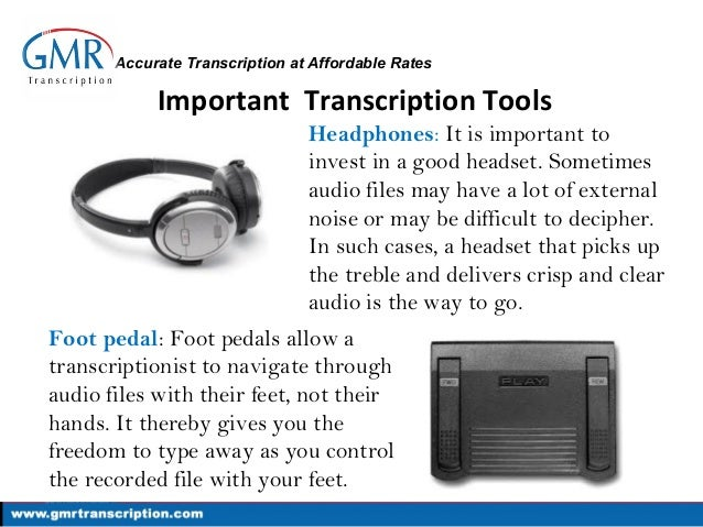 Transcription Tools And Equipment