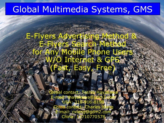 Global Multimedia Systems, GMS  E-Flyers Advertising Method &      E-Flyers Search Method    for Any Mobile Phone Users   ...